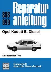 Opel Kadett E, Diesel - ab September 1984     //   Reprint der 1. Auflage 1991