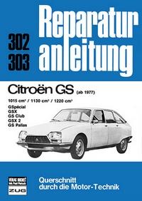 Citroen GS - 1015cm³/1130cm³/1220cm³    ab 1977       //Reprint der 9. Auflage 1978