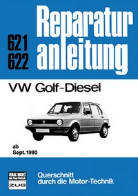 VW Golf-Diesel - ab September 1980      //  Reprint der 5. Auflage 1991