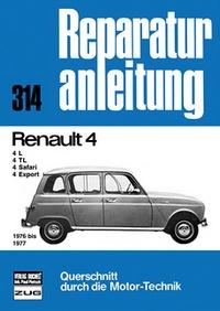 Renault 4 - 4L/4TL/4Safari/4Export     1976 bis 1977       //Reprint der 4. Auflage 1985