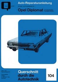 Opel Diplomat - Reprint der 1.Auflage 1968