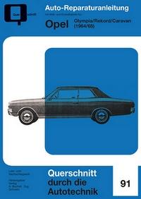 Opel Olympia/Rekord/Caravan - 1964/65       //Reprint der 1. Auflage 1967