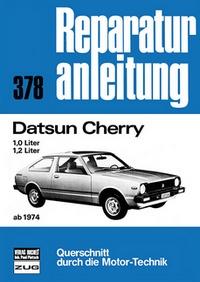 Datsun Cherry   ab 1974 - 1,0-Liter / 1,2-Liter  //  Reprint der 7. Auflage 1980
