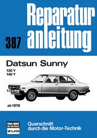 Datsun Sunny ab 1978 - 120Y / 140Y  // Reprint der 8. Auflage 1980