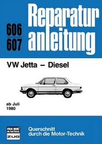 VW Jetta - Diesel    ab Juli 1980 - Reprint der 4. Auflage 1982