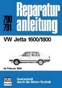 VW Jetta 1600/1800  ab Februar 1984 - Reprint der 10. Auflage 1985