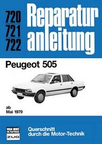 Peugeot 505   ab Mai 1979 - Reprint der 3. Auflage 1984