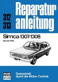 Simca 1307 / 1308    ab Juli 1975 - Reprint der 12. Auflage 1978