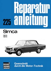 Simca  1301 S / 1501 S - Reprint der 6. Auflage 1975