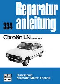 Citroen LN  ab Juli 1976 - Reprint der 7. Auflage 1979
