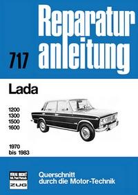 Lada   1200 / 1300 / 1500 / 1600    1970 bis 1983 - Reprint der 11. Auflage 1990