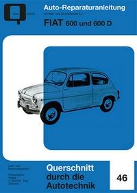 Fiat 600 & 600 D - Reprint der 1. Auflage 1960