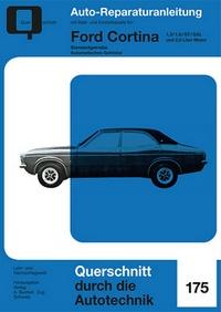 Ford Cortina    1,3 / 1,6 / GT / GXL und 2,0 Liter-Motor - Reprint der 1. Auflage 1965