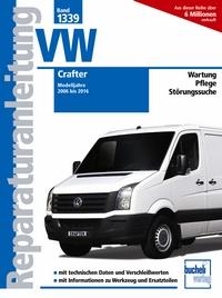 VW Crafter - Modelljahre 2006 bis 2016