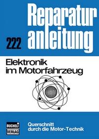 Elektronik im Motorfahrzeug - Reprint der 4. Auflage 1975