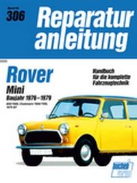 Rover Mini    Baujahr 1976-1979 - 850/1000/Clubmann 1000/1100/1275 GT  // Reprint der 8. Auflage 1993