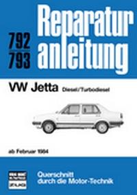 VW Jetta  ab Februar 1984 - Diesel/Turbodiesel    //  Reprint der 11. Auflage 1985