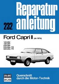 Ford Capri II ab 1974 - 1.3/1.6/2.0/2.3 (V6)/3.0 (V6)-Liter // Reprint der 12. Auflage 1975