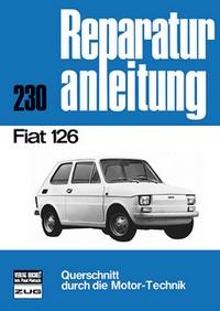 Fiat 126 - Reprint der 9. Auflage 1975