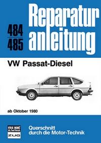 VW Passat  Diesel  ab Oktober 1980 - Reprint der 7. Auflage 1987