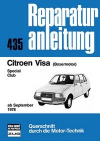 Citroen Visa  ab September 1978 - Boxermotor/Special/Club   //  Reprint der 4. Auflage 1981