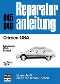 Citroen GSA  ab September 1979  - Limousine / Club / Kombi   //  Reprint der 3. Auflage 1986