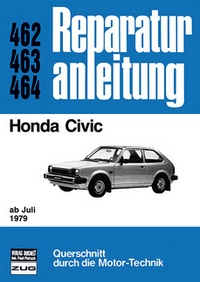 Honda Civic  ab Juli 1979 - Reprint der 8. Auflage 1981