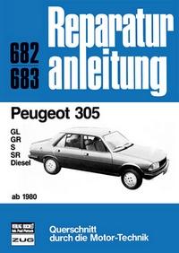 Peugeot 305  ab 1980 - GL/GR/S/SR/Diesel  //  Reprint der 6. Auflage 1983
