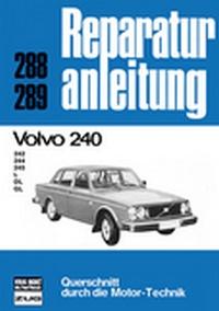 Volvo 240  - 242/244/245/L/DL/GL  // Reprint der 4. Auflage 1978