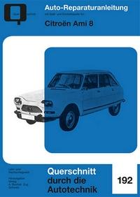 Citroen Ami 8 - Reprint der 2. Auflage 1974