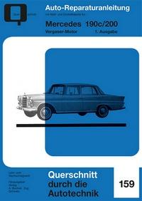 Mercedes 190c / 200 - Vergaser-Motor  //  Reprint der 1. Auflage 1970