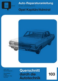 Opel Kapitän/Admiral - Reprint der 1. Auflage 1977