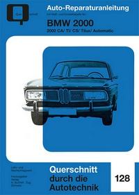 BMW 2000 - CA/TI/CS/Tilux/Automatic  //  Reprint der 1. Auflage 1974