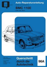 BMC 1100 - Band 96a // Austin / MG / Morris  //  Reprint der 1. Auflage 1976