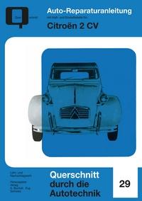 Citroen 2 CV - Reprint der 1. Auflage 1970