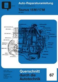 Taunus 15M / 17M  ab 1961 - 15M / 17M P3  // Reprint der 1. Auflage