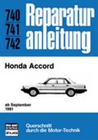 Honda Accord - ab September 1981 //  Reprint der 10. Auflage 1984