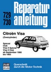 Citroen Visa   (Zweizylinder)  ab September 1980 -1983 - Special/Club/Visa II Special/Visa Club  //  Reprint der 8. Auflage 1984