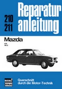 Mazda 616 / RX-2 - Reprint der 11. Auflage 1974