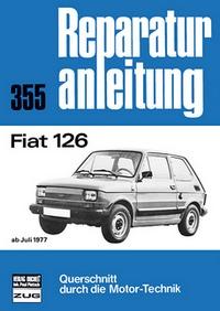 Fiat 126 - ab Juli 1977  //  Reprint der 12. Auflage 1989