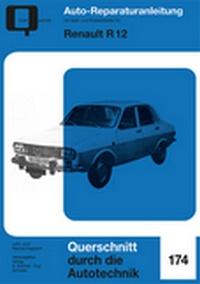 Renault R12 - Reprint der 4. Auflage 1973
