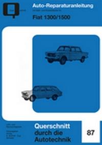 Fiat 1300/1500 - Reprint der 1. Auflage