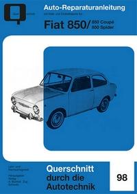 Fiat 850 - Coupé / Spider  //  Reprint der 4. Auflage 1973