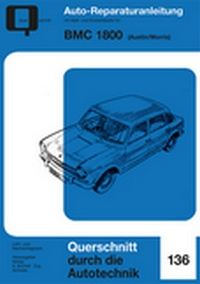 BMC 1800  Austin/Morris - Reprint der 1. Auflage 1970