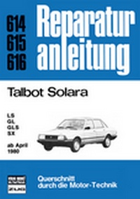 Talbot Solara   ab April 1980 - LS/GL/GLS/SX  //  Reprint der 6. Auflage 1982