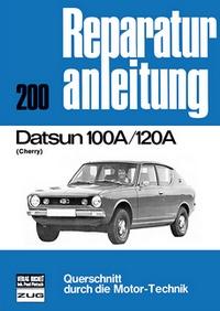Datsun 100 A / 120 A    (Cherry) - Reprint der 4. Auflage 1978