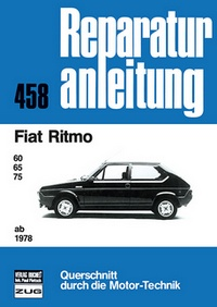 Fiat Ritmo    ab 1978 - 60/65/75    //  Reprint der 1. Auflage 1978
