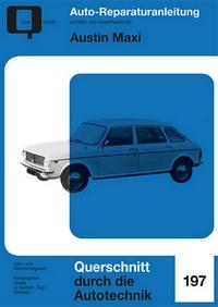 Austin Maxi - Reprint der 10. Auflage 1973