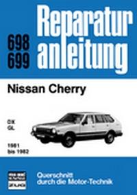 Nissan Cherry - DX/GL / 1981 bis 1982   //  Reprint der 12. Auflage 1983