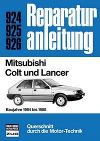 Mitsubishi Colt und Lancer - Baujahre 1984 bis 1988  //  Reprint der 3. Auflage 1988